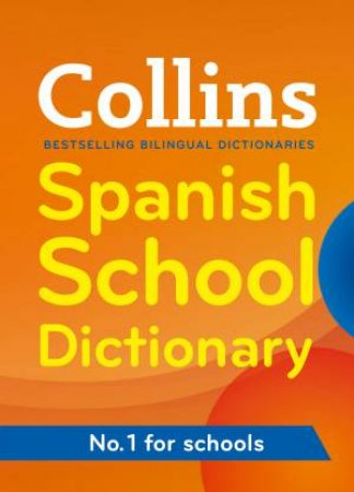 Collins Spanish School Dictionary by Various