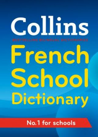 Collins French School Dictionary by Various