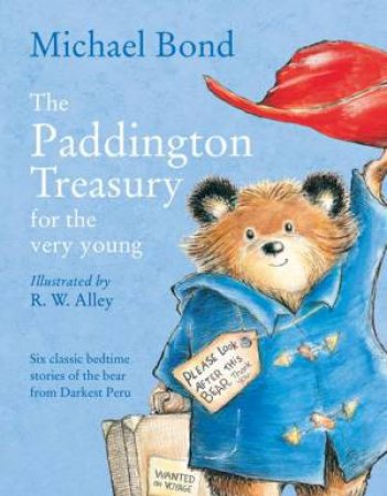 The Paddington Treasury for the Very Young by Michael Bond