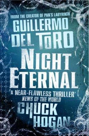 Night Eternal by Guillermo Del Toro & Chuck Hogan