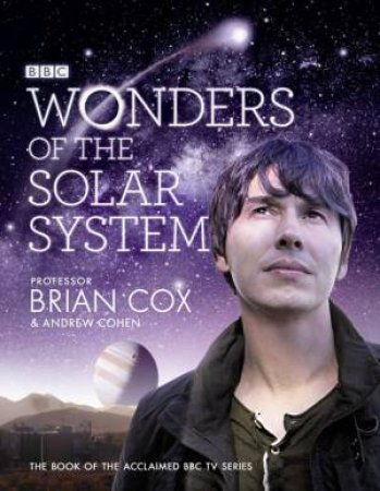 Wonders of the Solar System by Brian Cox