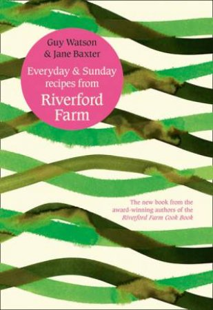 Everyday And Sunday by Riverford Farm