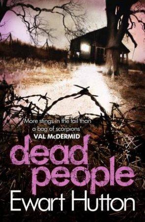 Dead People by Ewart Hutton