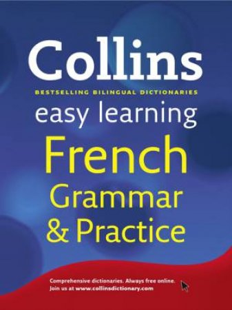 Collins Easy Learning French Grammar and Practice by Various