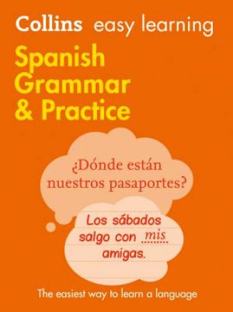 Collins Easy Learning Spanish Grammar and Practice by Various