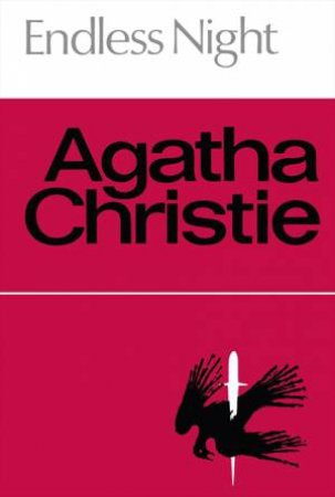 Endless Night (Facsimile Edition) by Agatha Christie