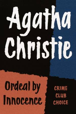 Ordeal By Innocence (Facsimile Edition) by Agatha Christie