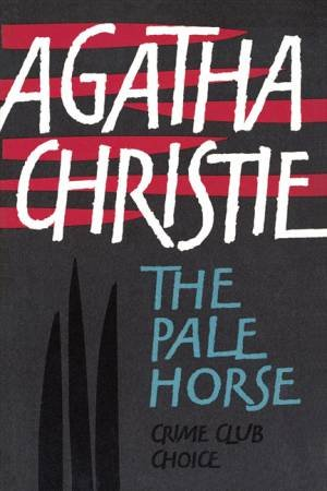 The Pale Horse Facsimile Edition by Agatha Christie