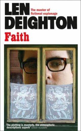 Faith by Len Deighton