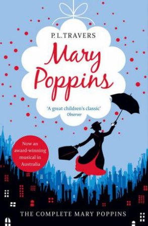 Mary Poppins- The Complete Collection by P L Travers