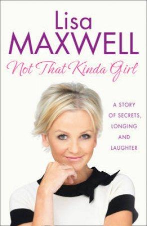 Not That Kinda Girl by Lisa Maxwell