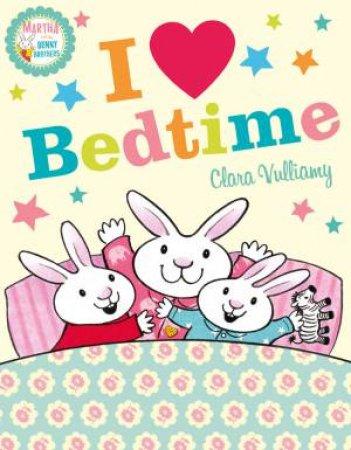 I Heart Bedtime by Clara Vulliamy