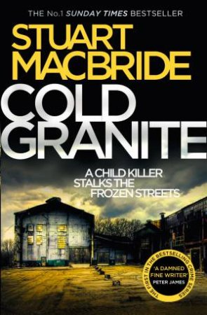 Cold Granite by Stuart MacBride