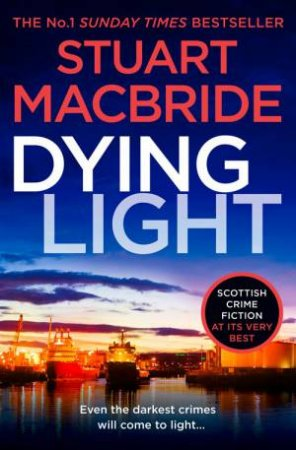 Dying Light by Stuart MacBride