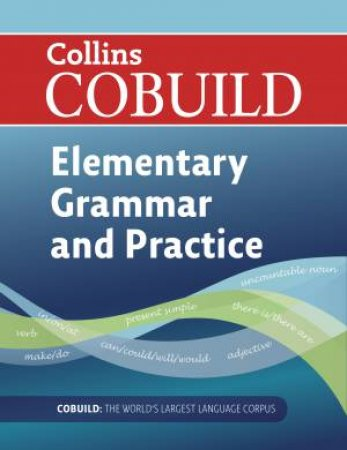 Cobuild Elementary English Grammar and Practice by Various