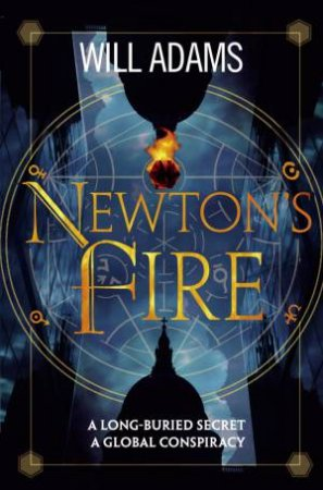 Newton's Fire by Will Adams