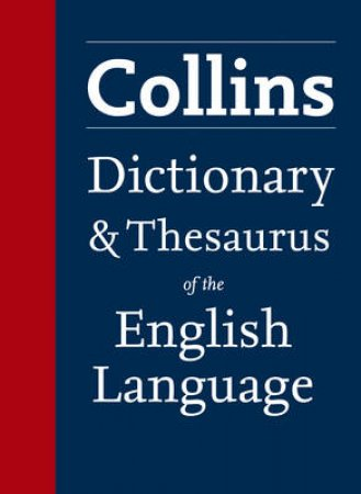 Collins Dictionary and Thesaurus by Various