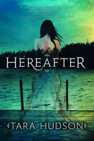 The Hereafter by Tara Hudson