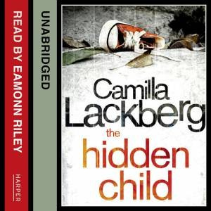The Hidden Child [Unabridged Edition] by Camilla Lackberg