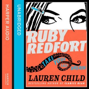 Ruby Redfort: Take Your Last Breath (Unabridged Edition) by Lauren Child