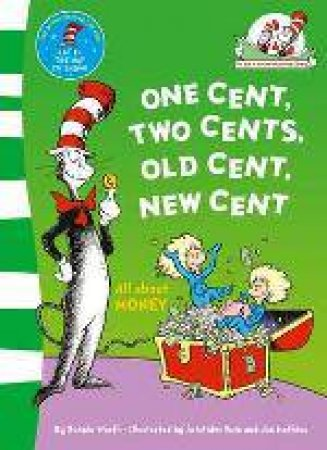 One Cent, Two Cents: All About Money by Dr Seuss