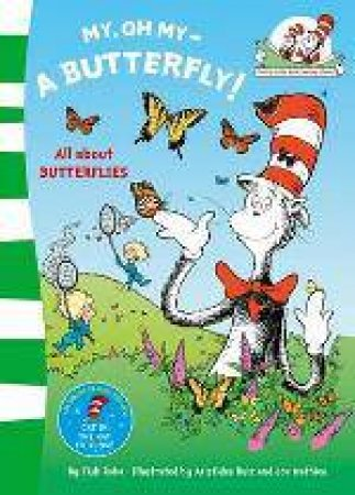 My Oh My A Butterfly by Dr Seuss