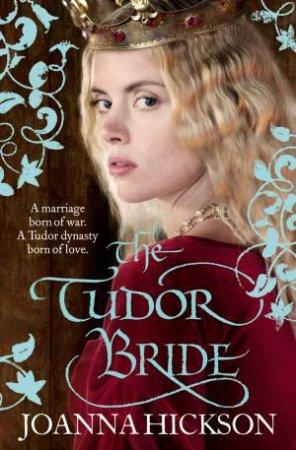 The Tudor Bride by Joanna Hickson