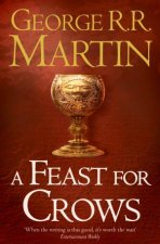 A Feast For Crows Book 4 Of A Song Of Ice And Fire