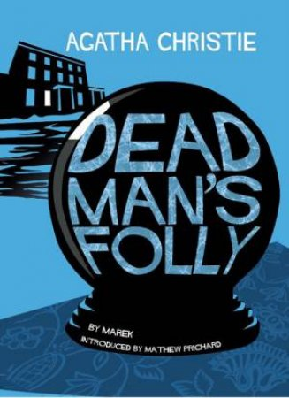 Dead Man's Folly [Comic Strip Edition] by Agatha Christie