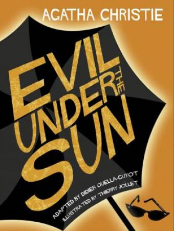 Evil Under The Sun [Comic Strip Edition] by Agatha Christie