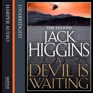 A Devil Is Waiting Unabridged Edition by Jack Higgins