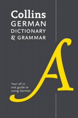 Collins German Dictionary and Grammar [Seventh Edition] by Various