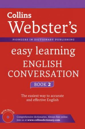 Collins Webster's Easy Learning English Conversation: Book 2 by Various