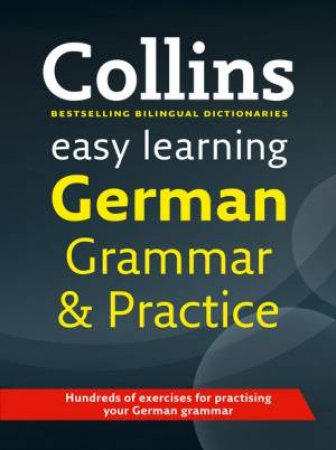 Collins Easy Learning German Grammar and Practice by Various