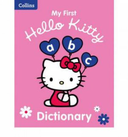 Collins: My First Hello Kitty Dictionary by Various
