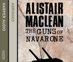 Guns Of Navarone [Abridged Edition] 3/180 by Alistair MacLean