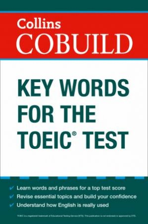 Collins Cobuild Key Words For The TOEIC by Various