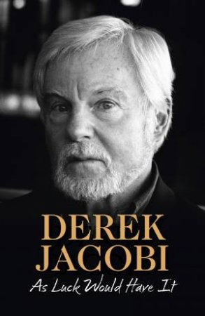 As Luck Would Have It by Derek Jacobi