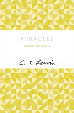 Miracles by C S Lewis