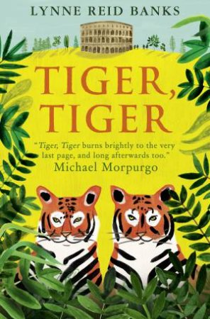 Essential Modern Classics: Tiger, Tiger by Lynne Reid Banks