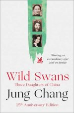 Wild Swans Three Daughters Of China New Edition