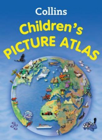 Collins Children's Picture Atlas by Various