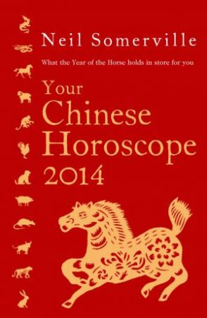 What the Year of the Horse Holds in Storefor You by Neil Somerville