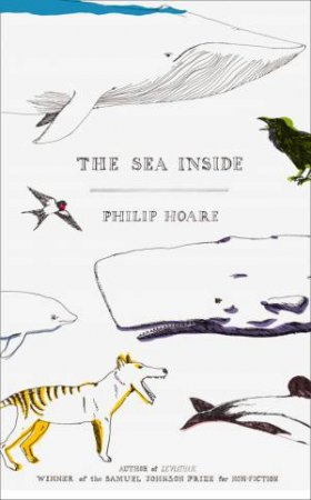 The Sea Inside by Philip Hoare