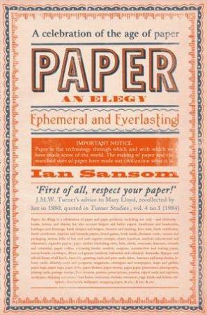 Paper: An Elegy by Ian Sansom