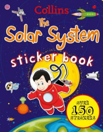 Collins Solar System Sticker Book by Various