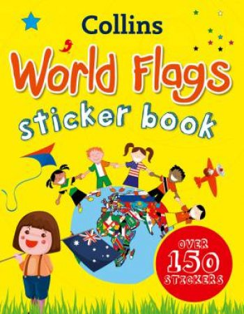 Collins Sticker Books: Collins World Flags Sticker Book