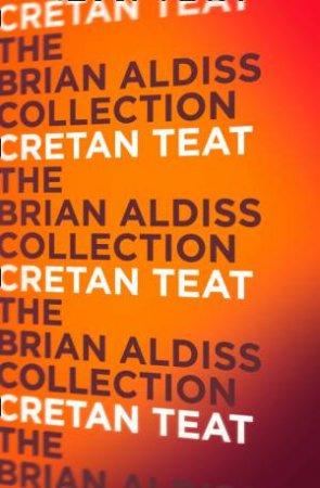 Cretan Teat by Brian Aldiss