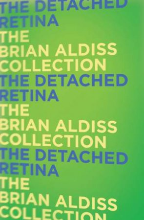 The Detached Retina by Brian Aldiss