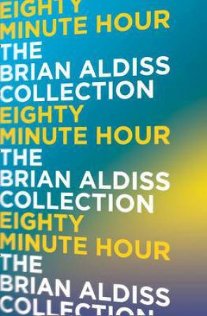 Eighty-minute Hour by Brian Aldiss
